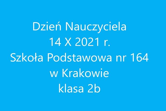 Dzień Nauczyciela 14.10.2021 - klasa 2b
